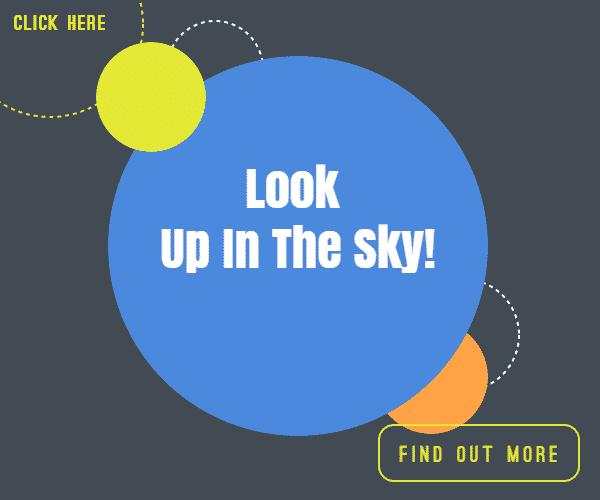 Look-- Up In The Sky!
