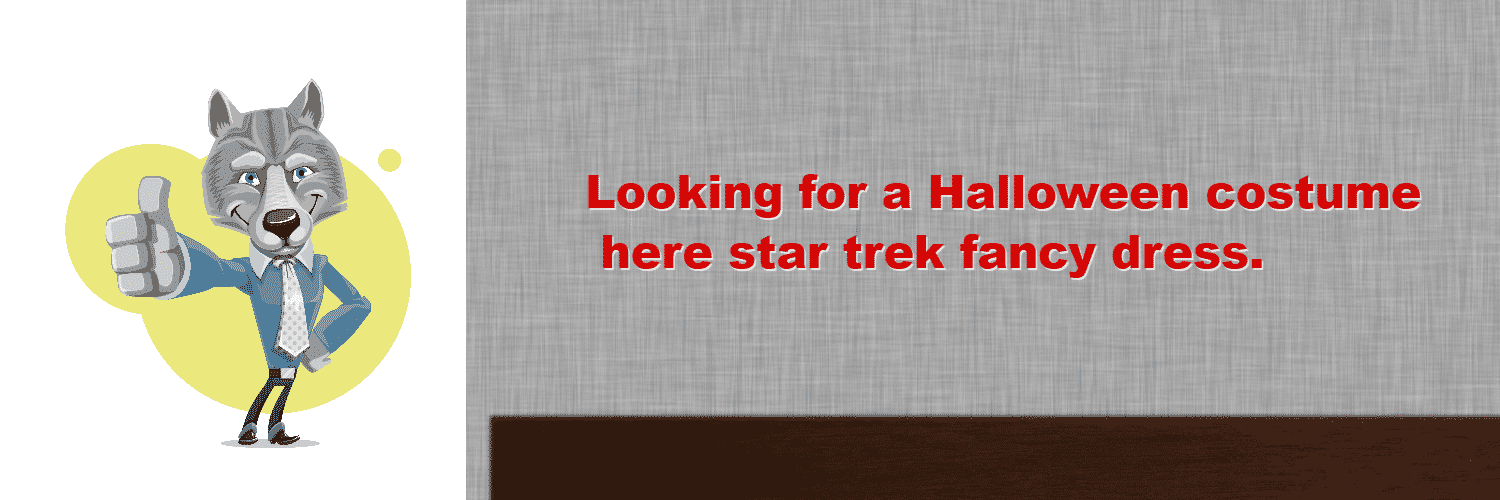 Looking for a Halloween costume here star trek fancy dress.