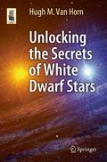 Unlocking the Secrets of White Dwarf Stars
