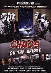 William Shatner Presents: Chaos On The Bridge - William Shatner Presents: Chaos