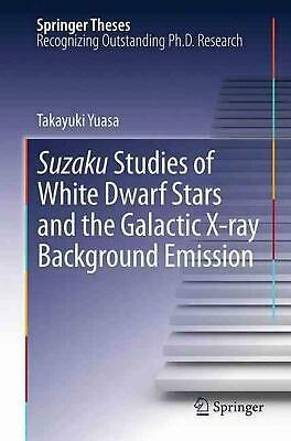 Suzaku Studies of White Dwarf Stars and the Galactic X-Ray Background Emission b