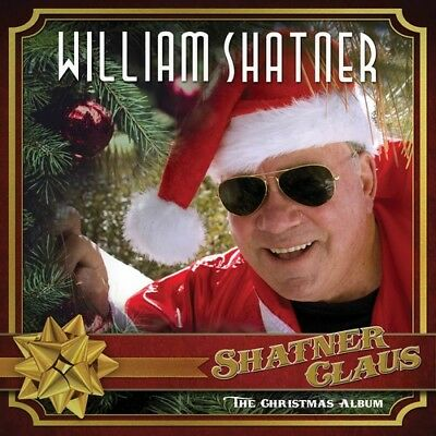 William Shatner - Shatner Claus - The Christmas Album [New CD]